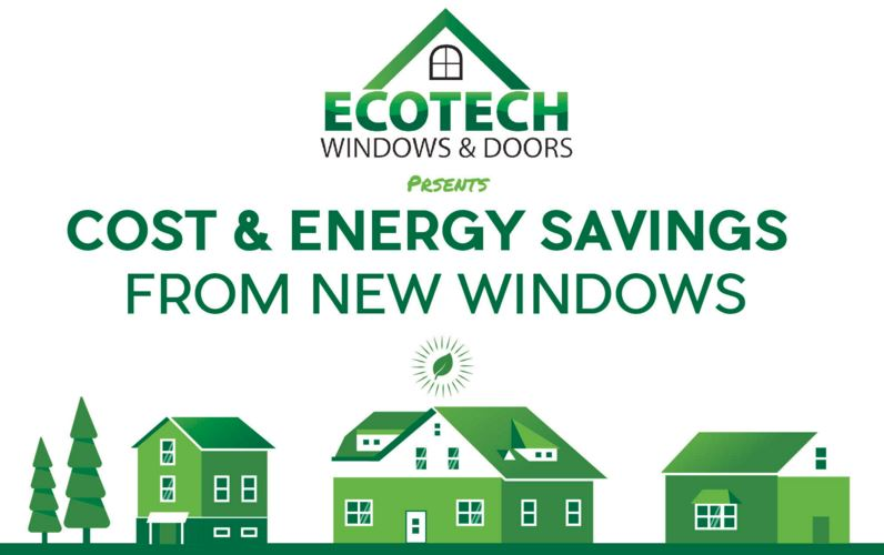 Energy savings infographic ecotech windows doors for Energy saving windows cost